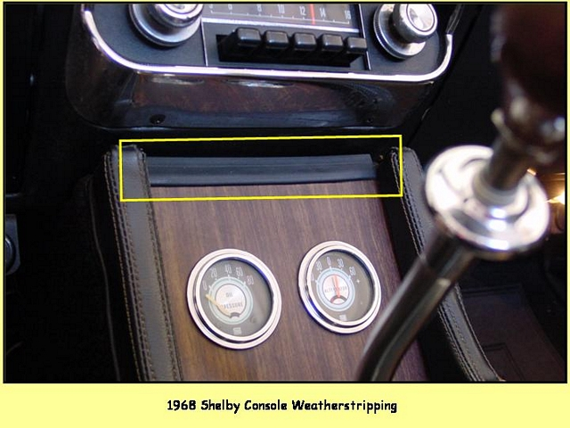 1968 Shelby Console Weatherstripping - $35/each + shipping